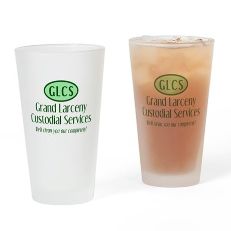 Grand Larceny Custodial Servi Pint Glass