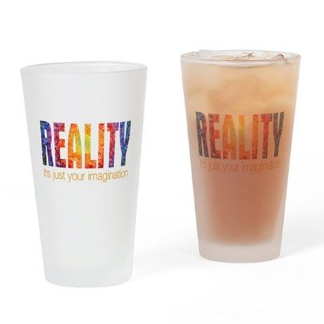 Reality Imagination Pint Glass