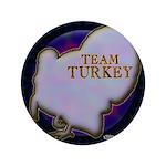 """Team Turkey 3.5"""" Button (100 pack)"""