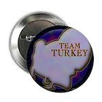 """Team Turkey 2.25"""" Button"""