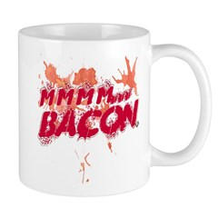 &quot;Mmmm... BACON&quot; Mug