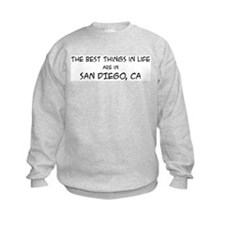 Best Things in Life: San Dieg Sweatshirt
