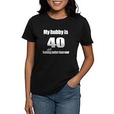 My hubby is 40 Tee