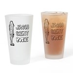 Jacob Sent Me Pint Glass
