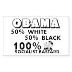"""Obama: 100% Socialist Bastard"" Sticker"