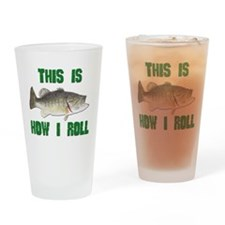 How I Roll Bass Fishing Pint Glass