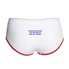 Organized People are Lazy Women's Boy Brief