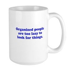 Organized People Mug