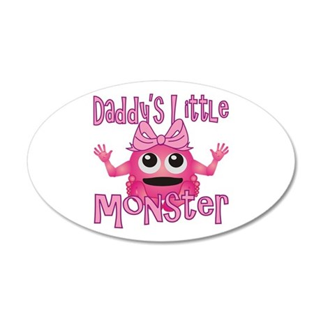 Girl Daddy's Little Monster 22x14 Oval Wall Peel