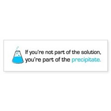 Precipitate Bumper Sticker
