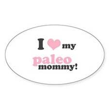 I Love my Paleo Mommy Decal