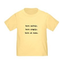 Toddler Homebirth Advocacy T-Shirt