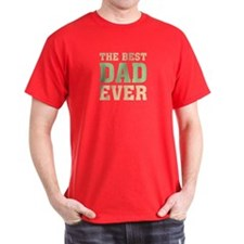 The Best Dad Ever Black T-Shirt
