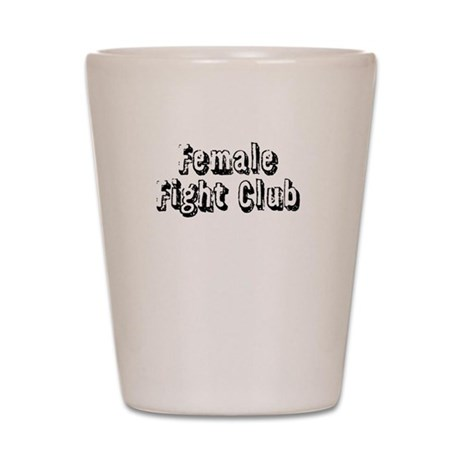Female Fight Club Shot Glass
