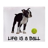 Boston Terrier Life Throw Blanket