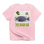 You Hook 'Em Fishing Infant T-Shirt