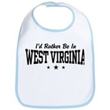 I'd Rather Be In West Virginia Bib