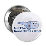 "Let The Good Times Roll 2.25"" Button (100 pac"