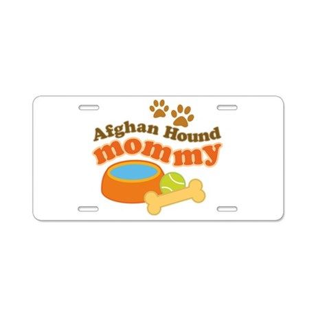 Afghan Hound Mommy Pet Gift Aluminum License Plate