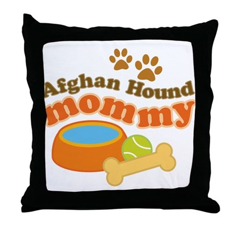 Afghan Hound Mommy Pet Gift Throw Pillow