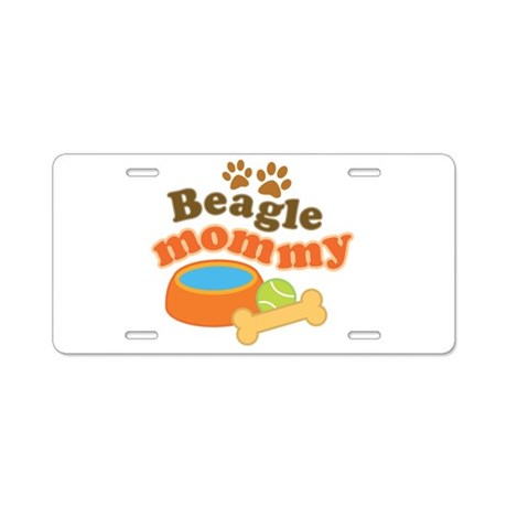 Beagle Mommy Pet Gift Aluminum License Plate