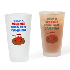 Only Weenie Hates Camping Pint Glass
