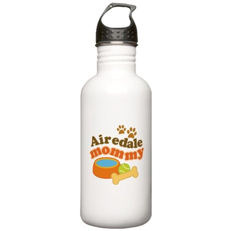 Airedale Mommy Pet Gift Stainless Water Bottle 1.0