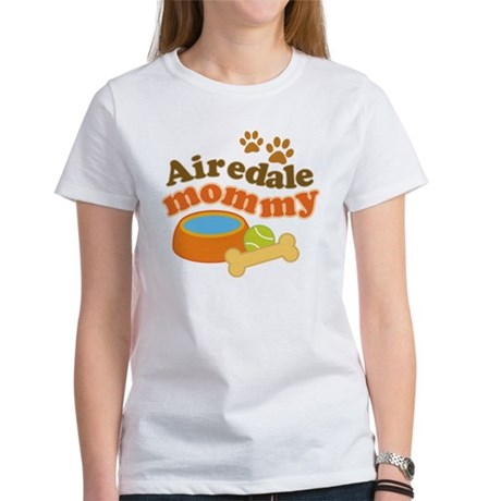 Airedale Mommy Pet Gift Women's T-Shirt