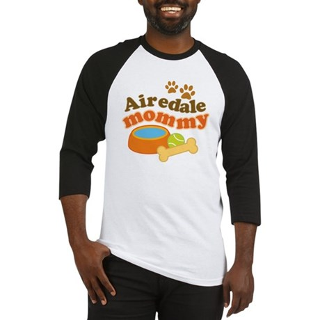 Airedale Mommy Pet Gift Baseball Jersey