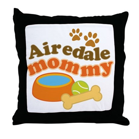 Airedale Mommy Pet Gift Throw Pillow