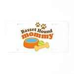 Basset Hound Mommy Pet Gift Aluminum License Plate