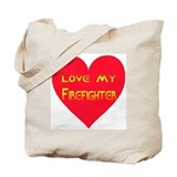 Love My Firefighter Tote Bag