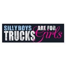 Silly Boys - Trucks Bumper Bumper Sticker