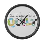 All I Wanna Do... QUILT! Large Wall Clock