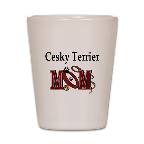 Cesky Terrier Mom Shot Glass