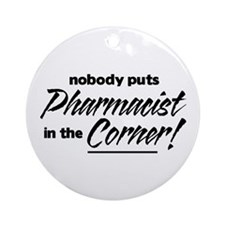 Pharmacist Nobody Corner Ornament (Round)