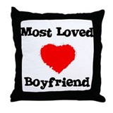 Most Loved Boyfriend Throw Pillow