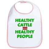 Healthy Cattle = Healthy Peop Bib
