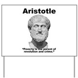 Aristotle Poverty Yard Sign