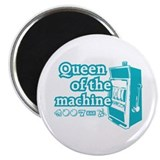 Queen of the machine Magnet