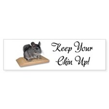 Keep Your Chin Up Bumper Sticker