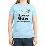 Down Syndrome Sister T-Shirt