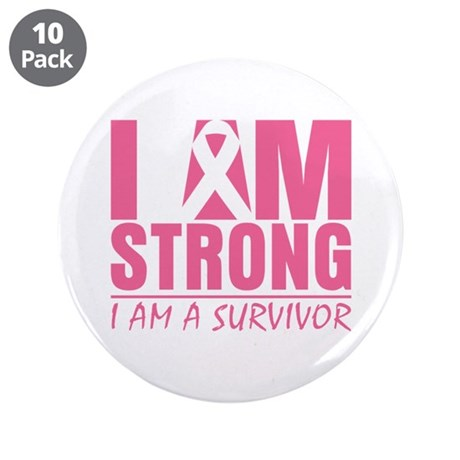 "I am Strong Breast Cancer 3.5"" Button (10 pack)"