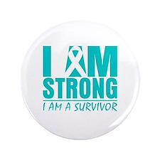 "I am Strong Ovarian Cancer 3.5"" Button"