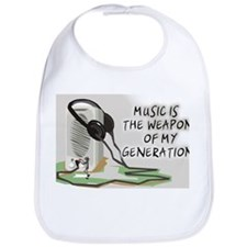 Music is the weapon of my gen Bib