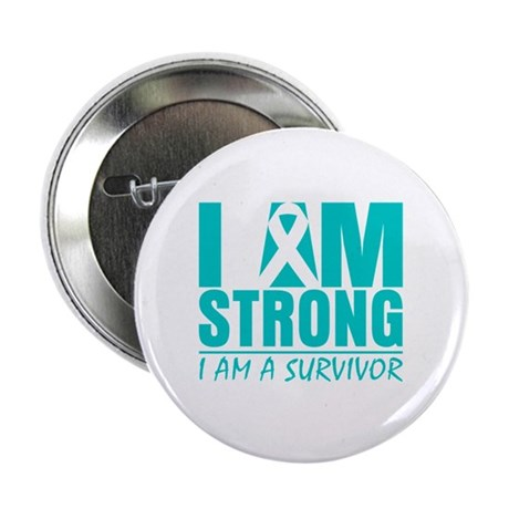 "I am Strong Cervical Cancer 2.25"" Button (100 pack"
