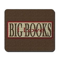 I Love Big Books Mousepad