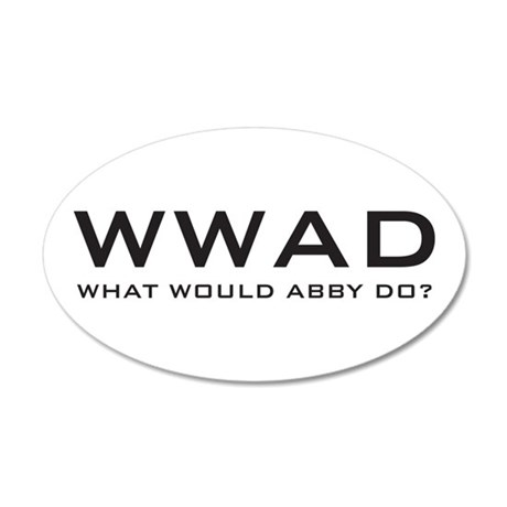 What Would Abby Do? 38.5 x 24.5 Oval Wall Peel