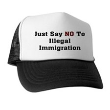 No To Illegal Immigration Trucker Hat