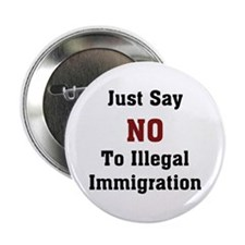 No To Illegal Immigration Button
